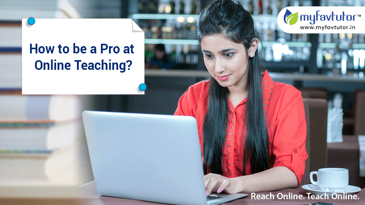 Online teaching with MyFavTutor