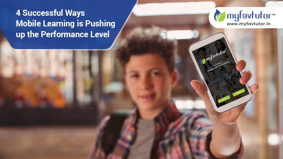 4 Successful Ways Mobile Learning is Pushing up the Performance Level