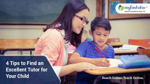 4 Tips to Find an Excellent Tutor for Your Child