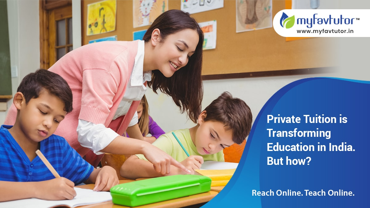 How Private Tuition is Transforming Education in India