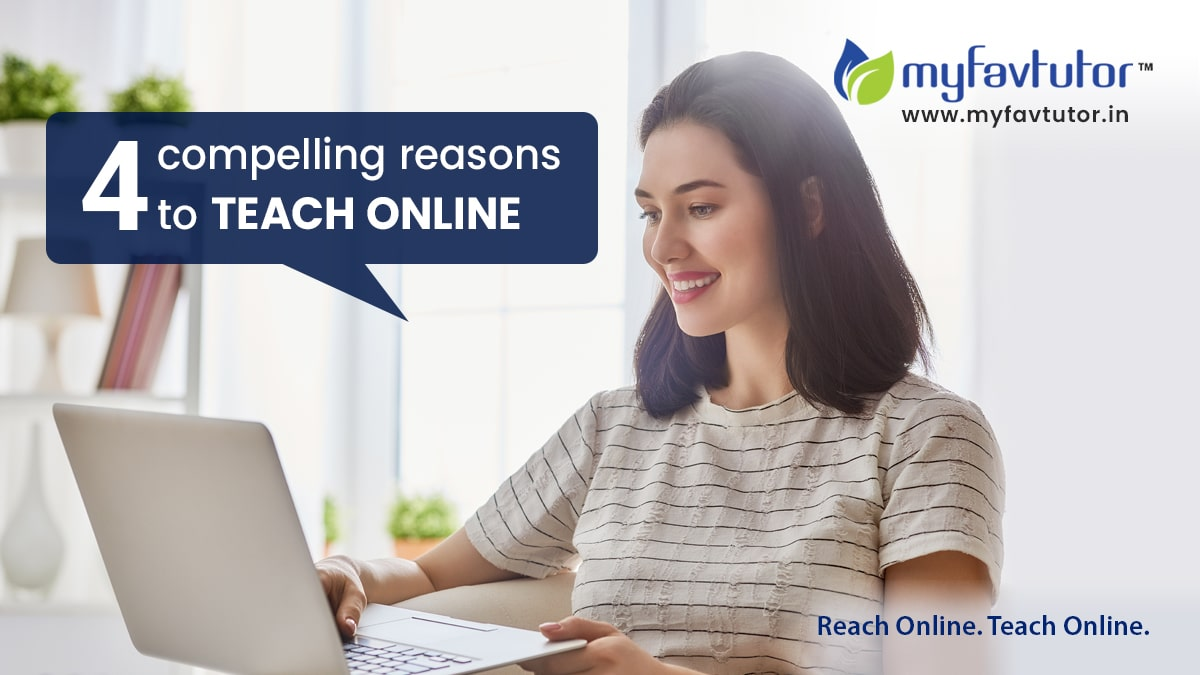 four compelling reasons to teach online