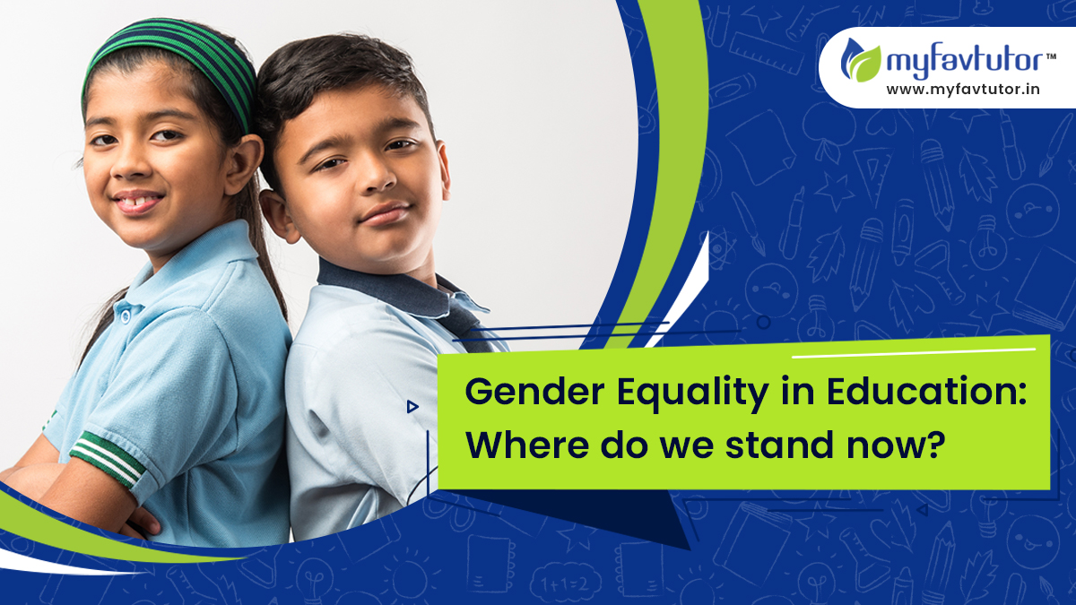 Gender Equality in Education: Where Do We Stand Now?