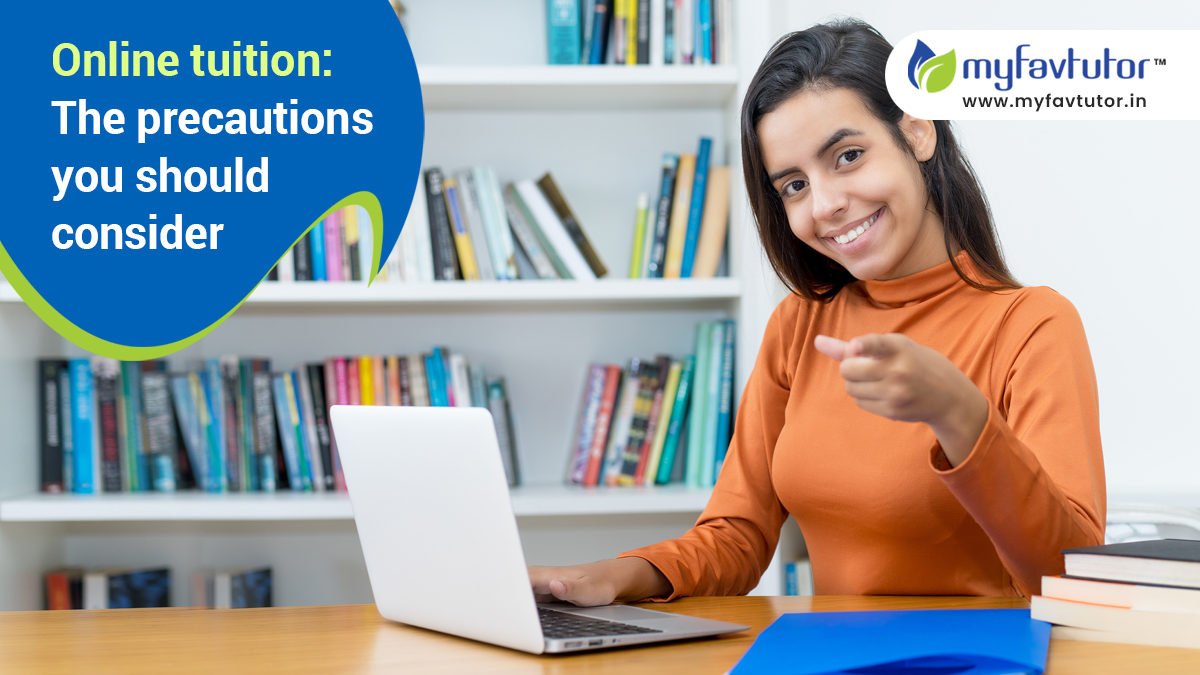 Online tuition: The precautions you should consider