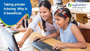 Taking private tutoring: Why is it beneficial
