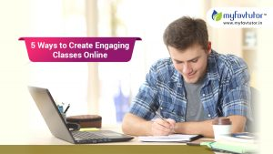 5 Ways to Create Engaging Classes Online