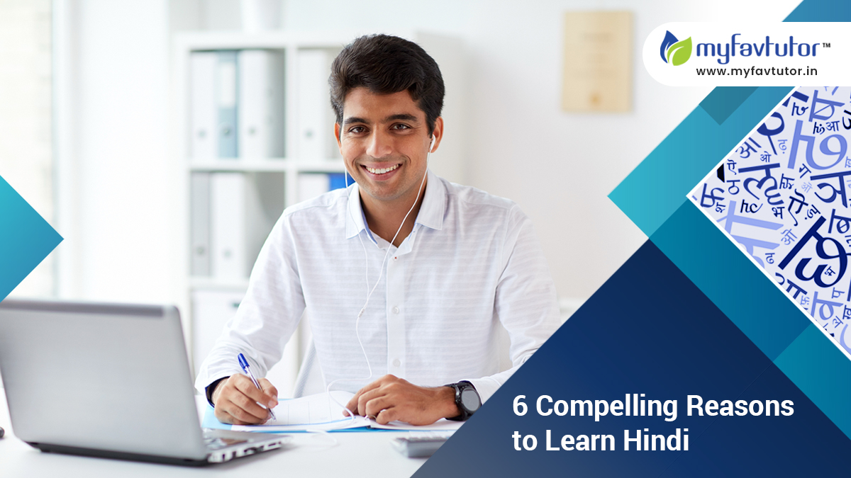 6 Compelling Reasons to Learn Hindi