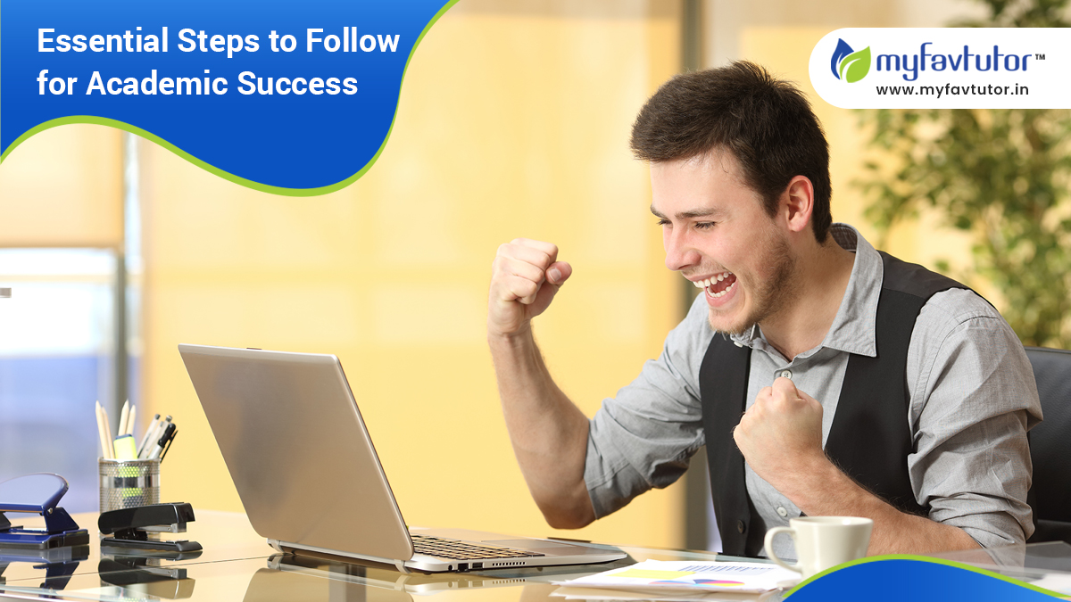 Essential Steps to Follow for Academic Success