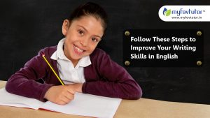 Follow These Steps to Improve Your Writing Skills in English