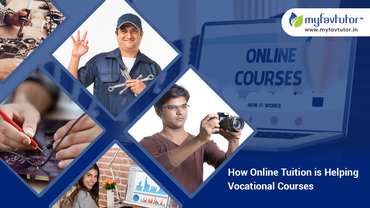 How Online Tuition is Helping Vocational Courses