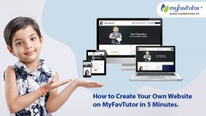 How to Create Your Own Website on MyFavTutor in 5 Minutes