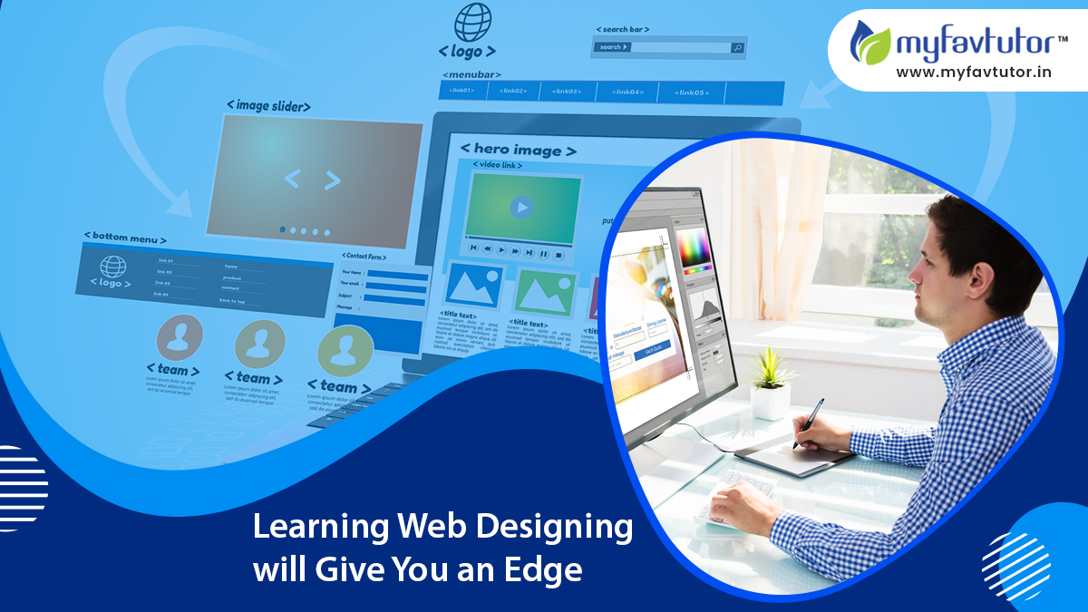 Learning Web Designing will Give You an Edge