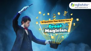 10 Qualities That Makes You A Great Magician