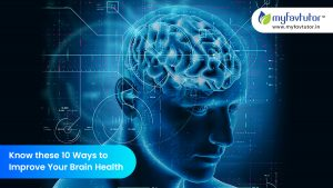 Know These 10 Ways to Improve Your Brain Health