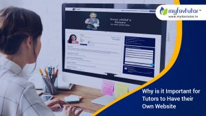 Why Is It Important for Tutors to Have Their Own Website