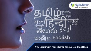Why Learning in Your Mother Tongue is a Great Idea