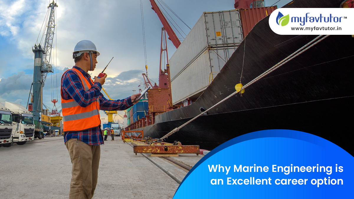 Why Marine Engineering is an Excellent Career Option