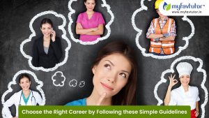 Choose The Right Career by Following These Simple Guidelines