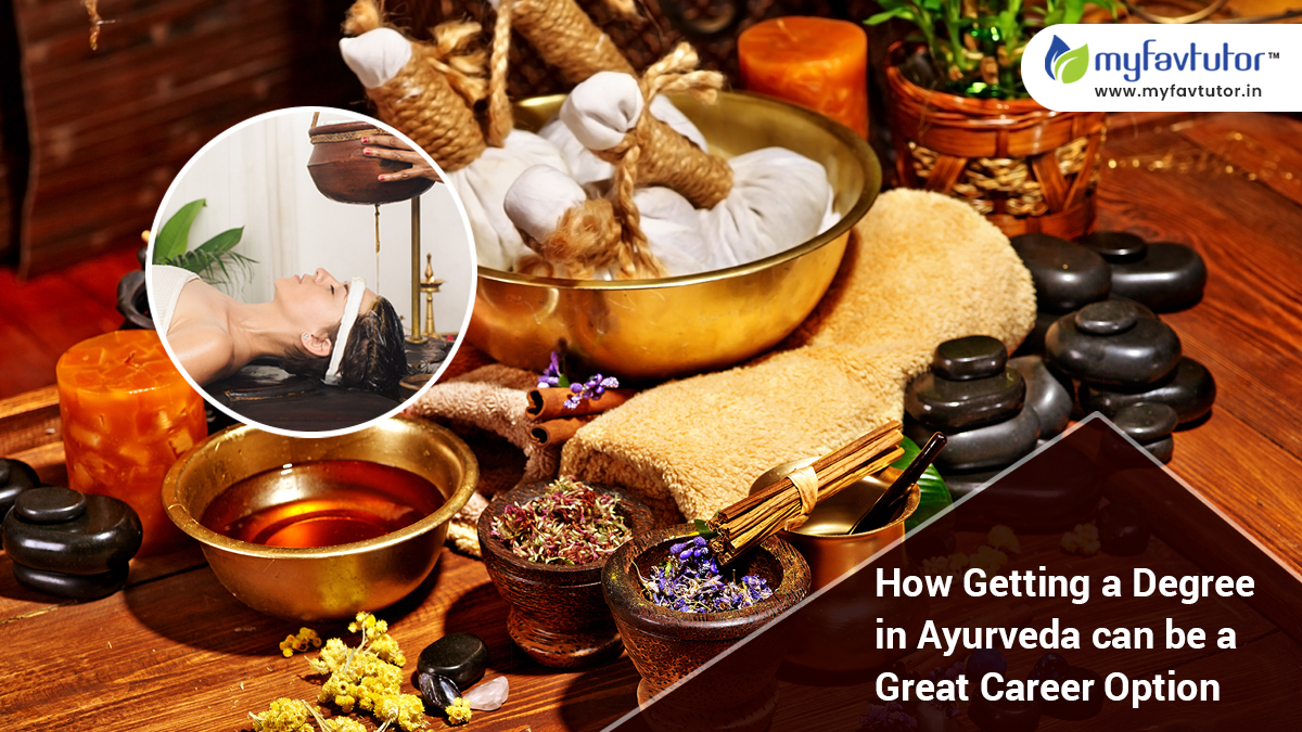 How Getting a Degree in Ayurveda Can Be a Great Career Option