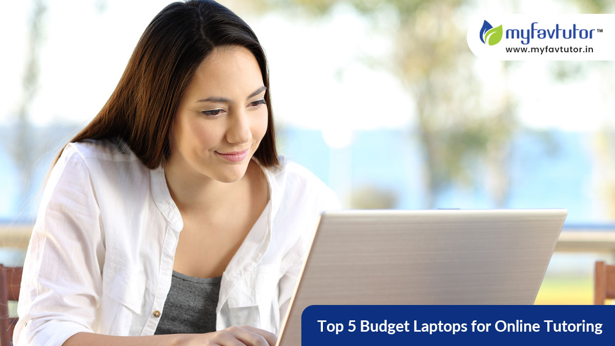 Top 5 Budget Laptops for Online Tutoring