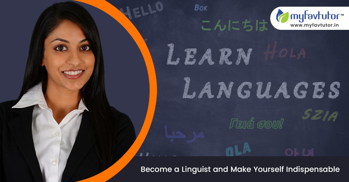 Become a Linguist and Make Yourself Indispensable