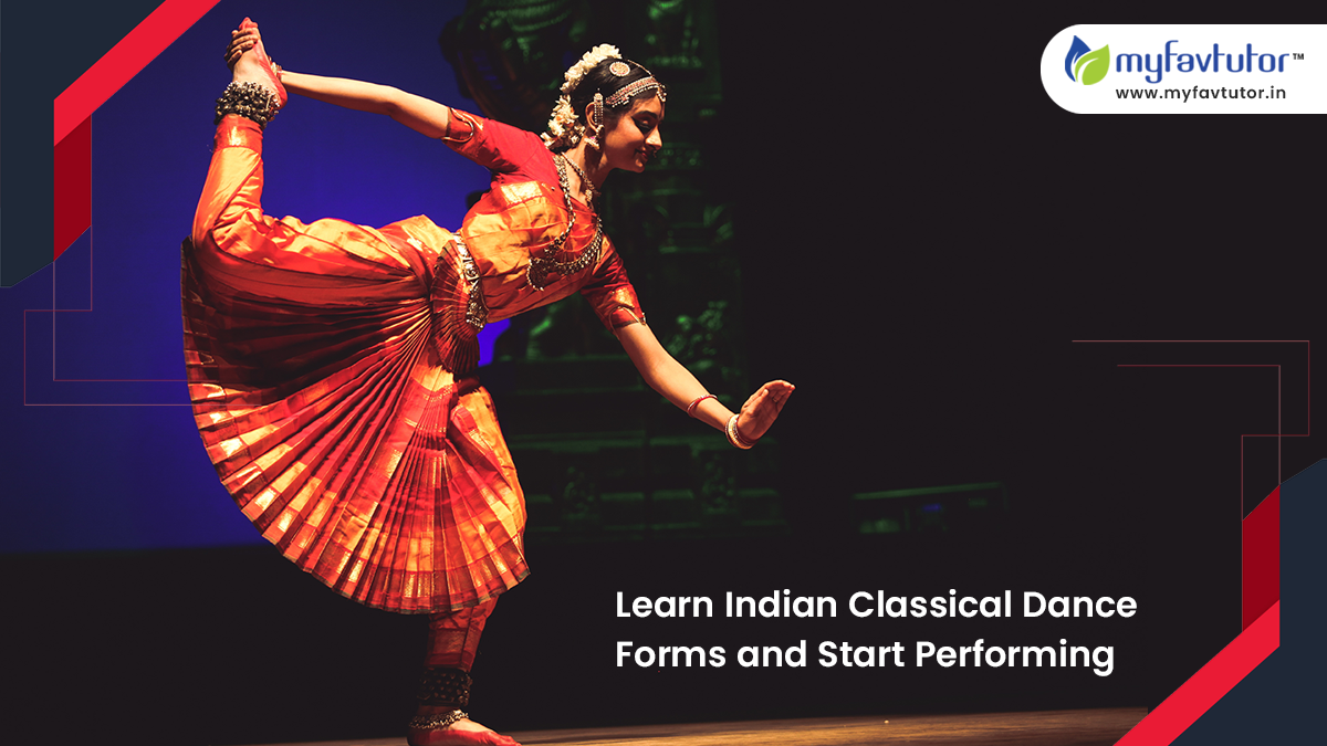 Learn Indian Classical Dance Forms Online Start Performing