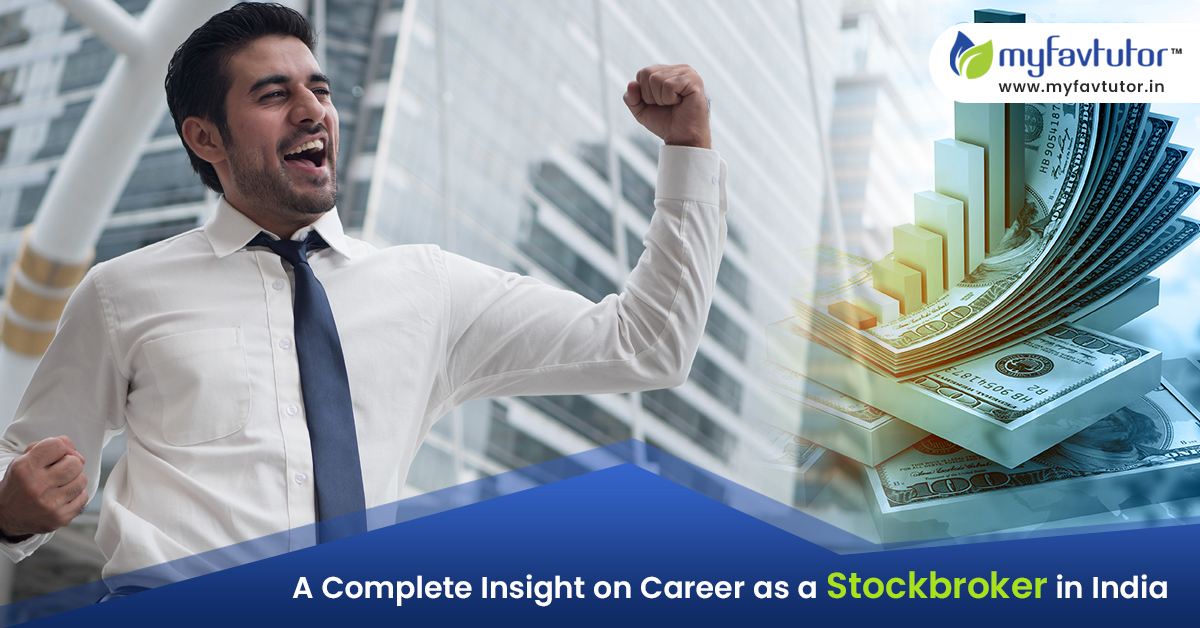 A Complete Insight on Career as a Stockbroker in India