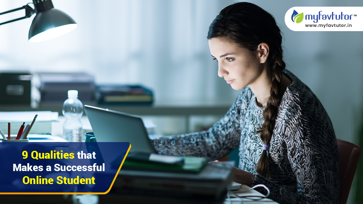 9 Qualities that Makes a Successful Online Student
