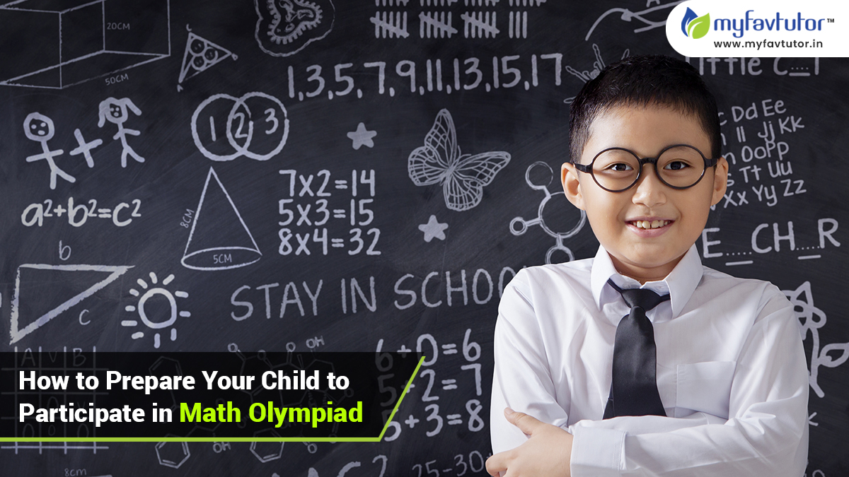 How to Prepare Your Child to Participate in Math Olympiad